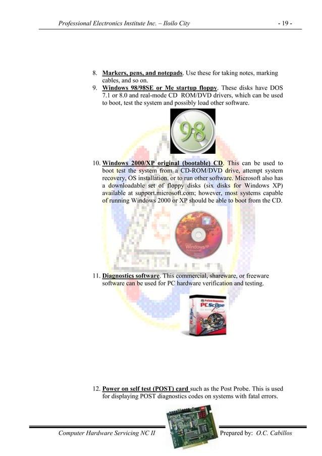 Professional Electronics Institute Inc. – Iloilo City - 19 - Computer Hardware Servicing NC II Prepared by: O.C. Cabillos ...