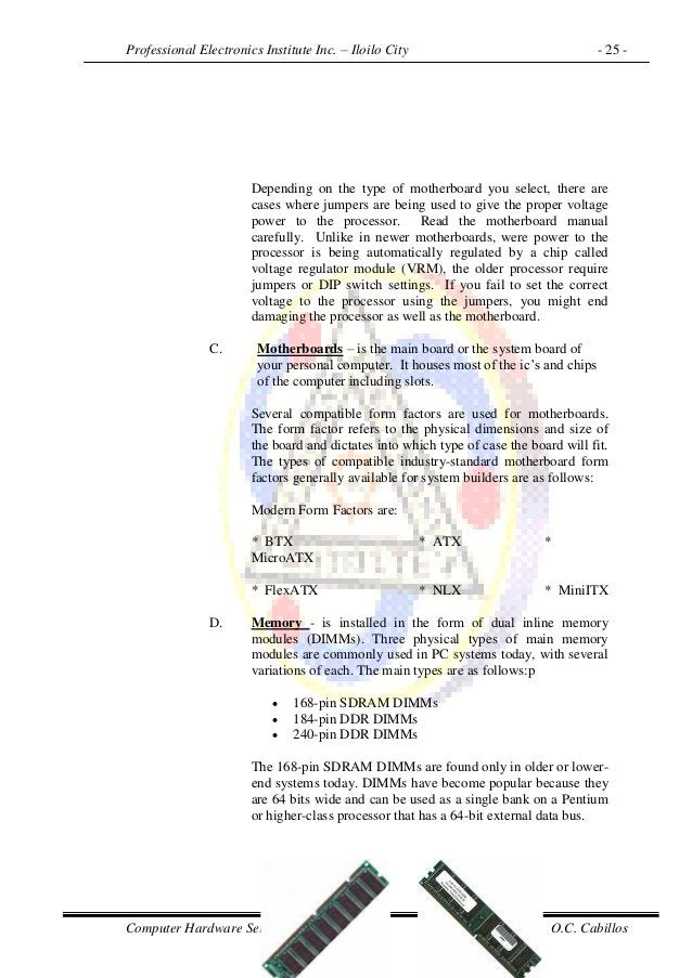 Professional Electronics Institute Inc. – Iloilo City - 25 - Computer Hardware Servicing NC II Prepared by: O.C. Cabillos ...