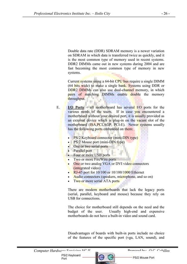 Professional Electronics Institute Inc. – Iloilo City - 26 - Computer Hardware Servicing NC II Prepared by: O.C. Cabillos ...