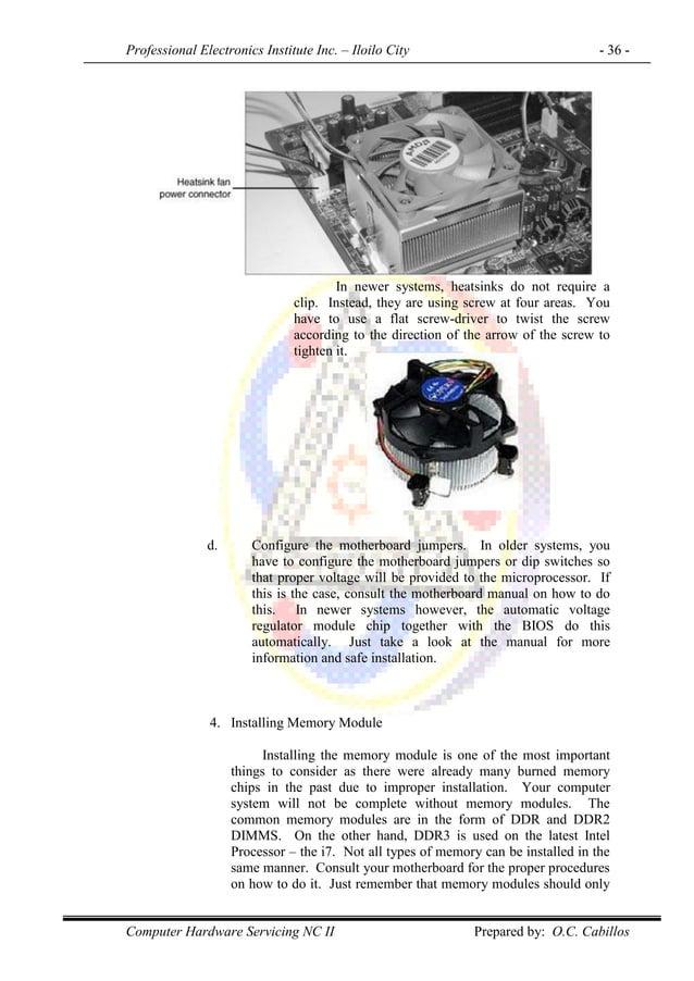 Professional Electronics Institute Inc. – Iloilo City - 36 - Computer Hardware Servicing NC II Prepared by: O.C. Cabillos ...