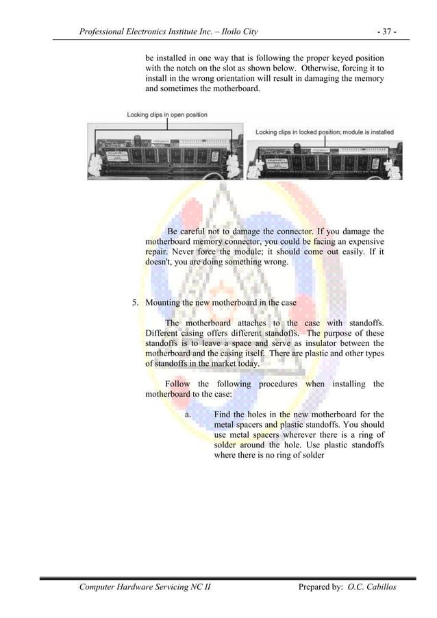 Professional Electronics Institute Inc. – Iloilo City - 37 - Computer Hardware Servicing NC II Prepared by: O.C. Cabillos ...