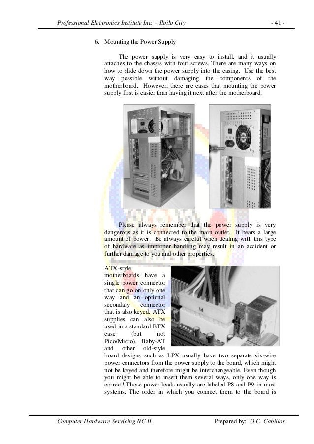 Professional Electronics Institute Inc. – Iloilo City - 41 - Computer Hardware Servicing NC II Prepared by: O.C. Cabillos ...