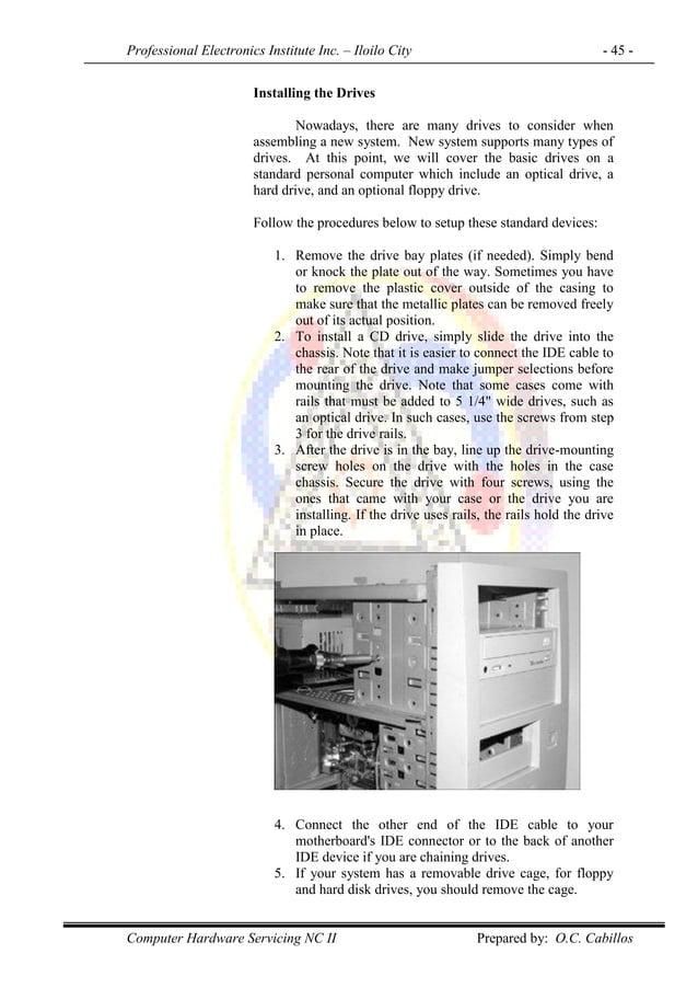 Professional Electronics Institute Inc. – Iloilo City - 45 - Computer Hardware Servicing NC II Prepared by: O.C. Cabillos ...