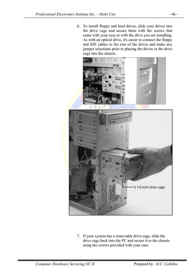 Professional Electronics Institute Inc. – Iloilo City - 46 - Computer Hardware Servicing NC II Prepared by: O.C. Cabillos ...