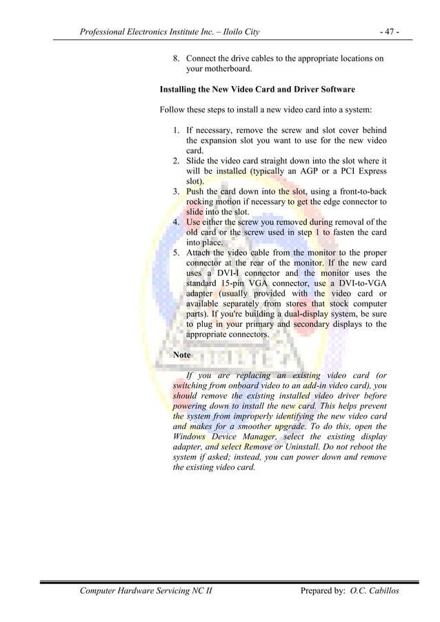 Professional Electronics Institute Inc. – Iloilo City - 47 - Computer Hardware Servicing NC II Prepared by: O.C. Cabillos ...