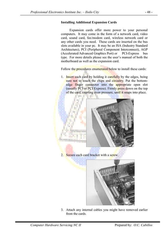 Professional Electronics Institute Inc. – Iloilo City - 48 - Computer Hardware Servicing NC II Prepared by: O.C. Cabillos ...