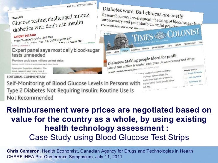 Reimbursement were prices are negotiated based on value for the country as a whole, by using existing health technology as...
