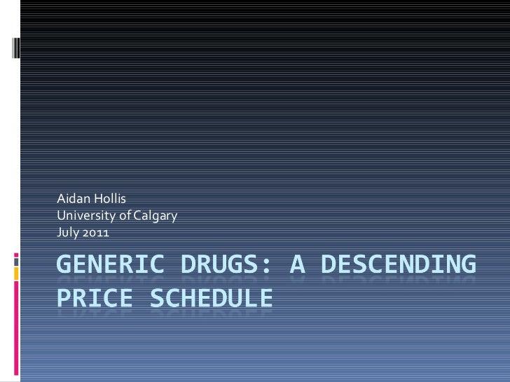 Aidan Hollis University of Calgary July 2011