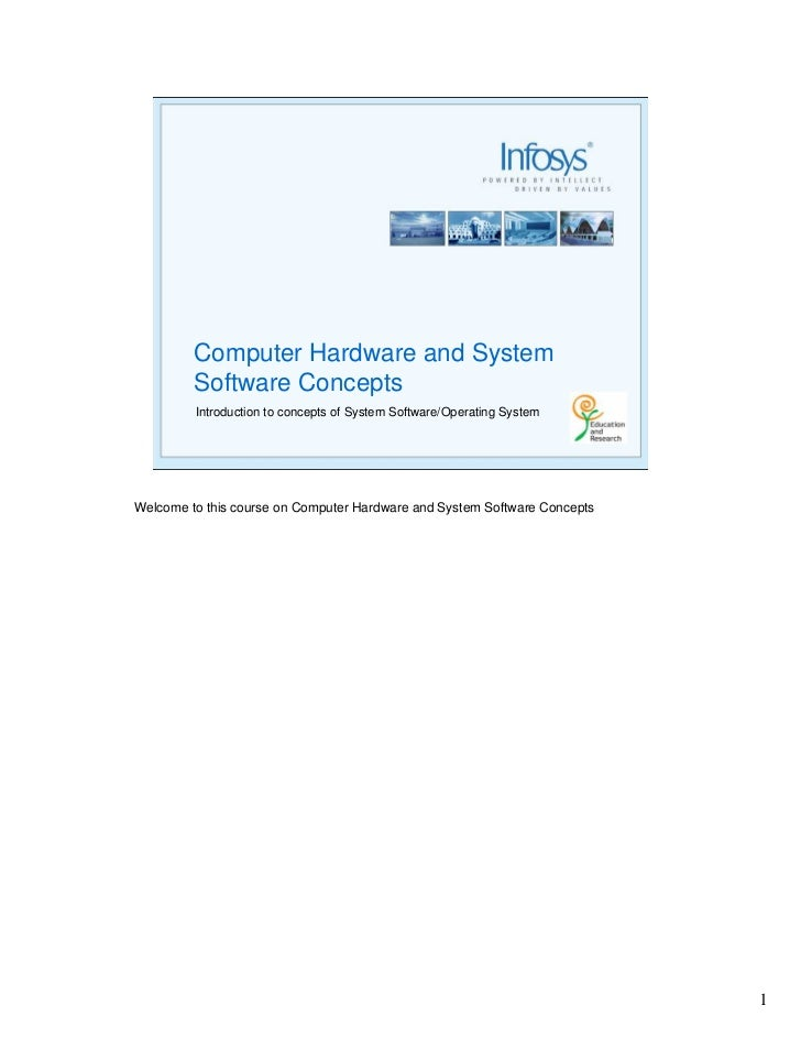 Computer Hardware and System          Software Concepts          Introduction to concepts of System Software/Operating Sys...