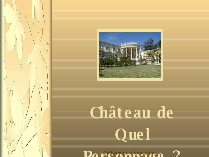 Château de Quel Personnage ? Défilement automatique