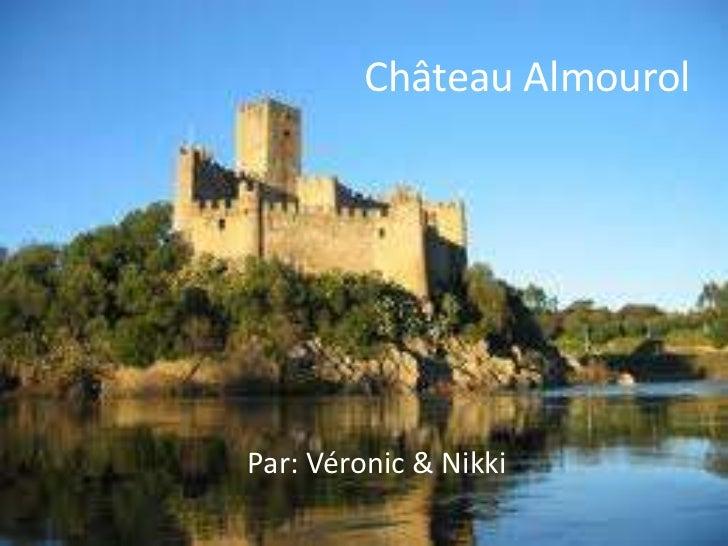 Château Almourol<br />Par: Véronic & Nikki<br />