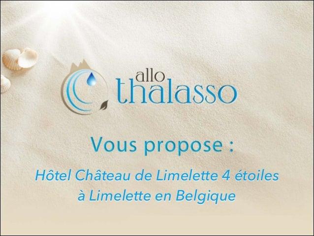Hôtel Château de Limelette 4 étoiles à Limelette en Belgique