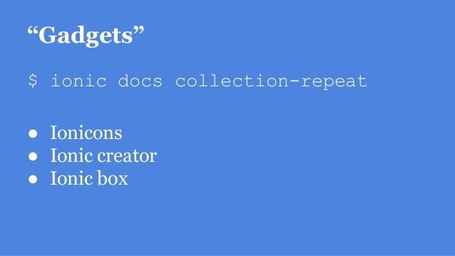 """Gadgets"" $ ionic docs collection-repeat ● Ionicons ● Ionic creator ● Ionic box"