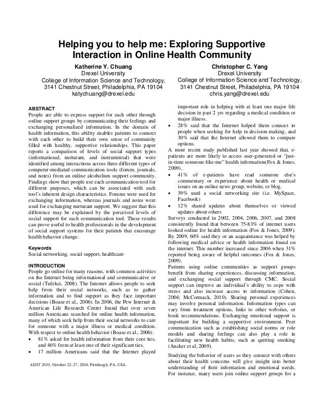 Helping you to help me: Exploring Supportive Interaction in Online Health Community Katherine Y. Chuang Drexel University ...
