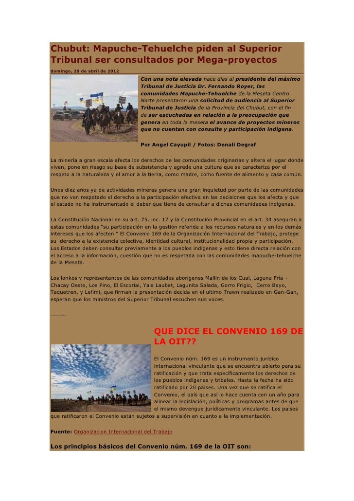 Chubut: Mapuche-Tehuelche piden al SuperiorTribunal ser consultados por Mega-proyectosdomingo, 29 de abril de 2012        ...