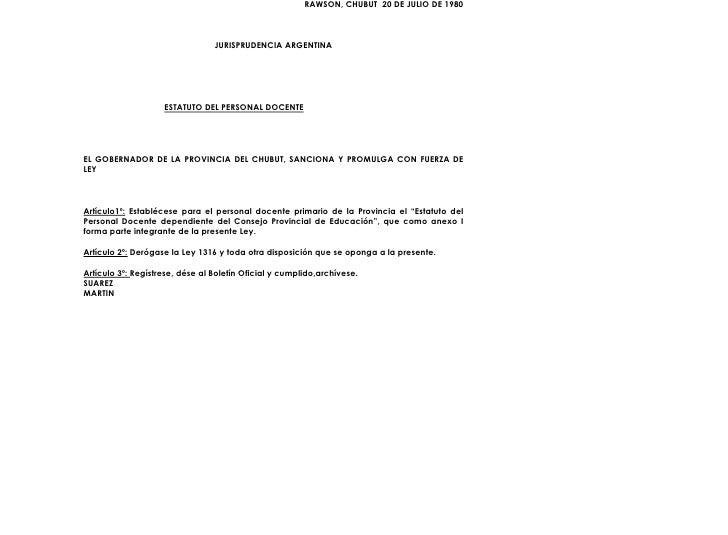 RAWSON, CHUBUT 20 DE JULIO DE 1980                                     JURISPRUDENCIA ARGENTINA                         ES...