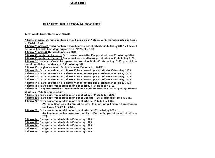 SUMARIO                    ESTATUTO DEL PERSONAL DOCENTE  Reglamentada por Decreto Nº 839/80.  Artículo 6º inciso g): Text...