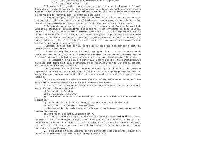 c) Condiciones y requisitos que deben reunir los aspirantes.                    d) Forma y lugar de inscripción.          ...
