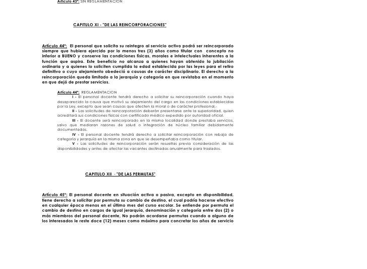 Artículo 43º: SIN REGLAMENTACION                    CAPITULO XI - quot;DE LAS REINCORPORACIONESquot;    Artículo 44º: El p...
