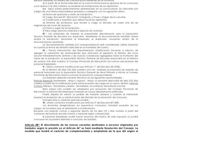 difusión utilizando los medios de comunicación existentes en la Provincia.                 2) A partir de la fecha indicad...
