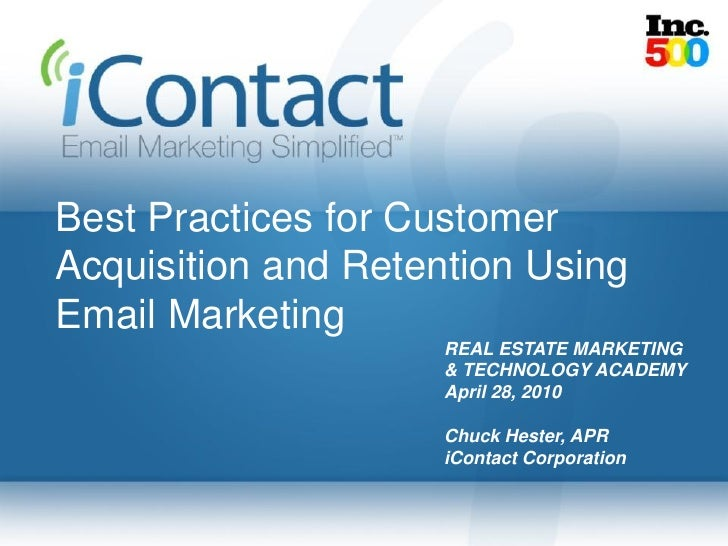 Best Practices for Customer Acquisition and Retention Using Email Marketing                     REAL ESTATE MARKETING     ...