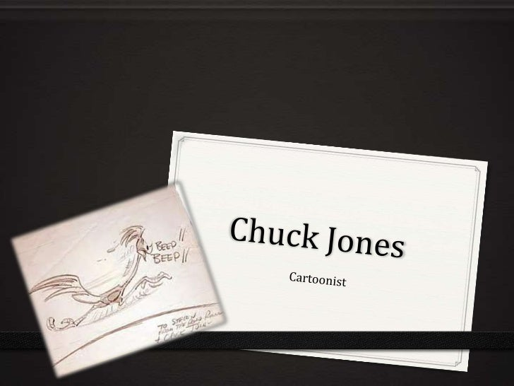 • Chuck Jones was born on September 21, 1912 in  Spokane, Washington. While he was just 6  months old, his family  moved t...