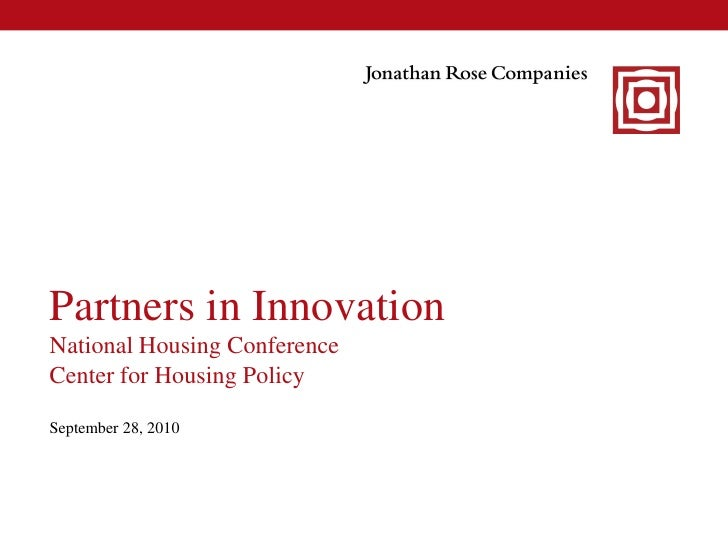 Partners in Innovation National Housing Conference Center for Housing Policy  September 28, 2010