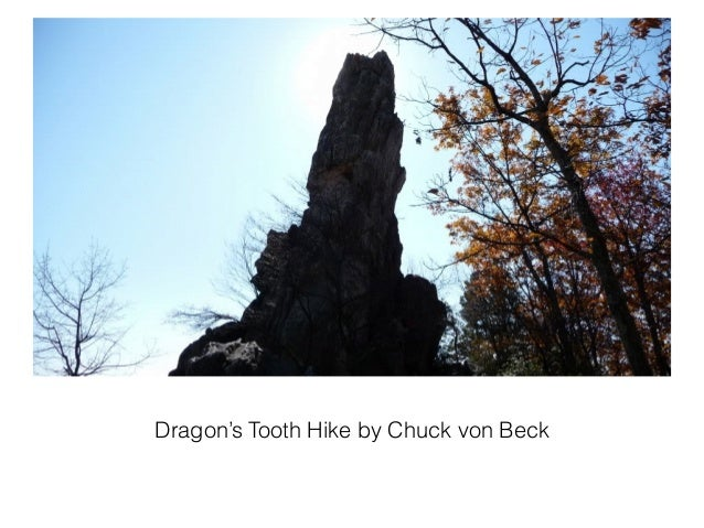 Dragon's Tooth Hike by Chuck von Beck