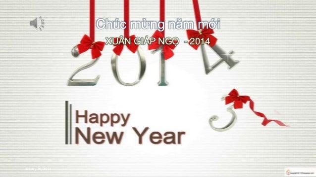 Chúc mừng năm mới XUÂN GIÁP NGỌ - 2014  Photo Album by le-vinhbinh  January 30, 2014  1