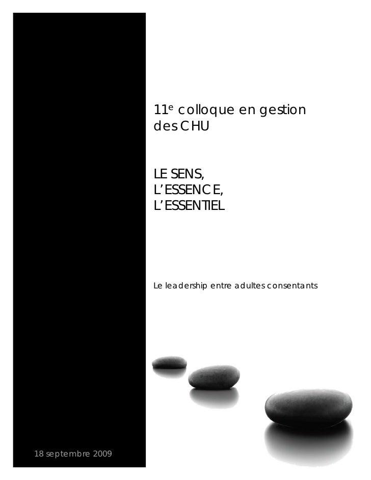 11e colloque en gestion                     des CHU                       LE SENS,                     L'ESSENCE,         ...
