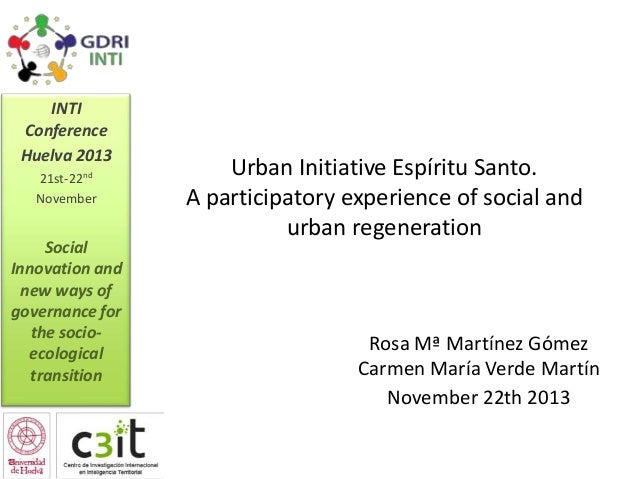 INTI Conference Huelva 2013 21st-22nd November  Social Innovation and new ways of governance for the socioecological trans...