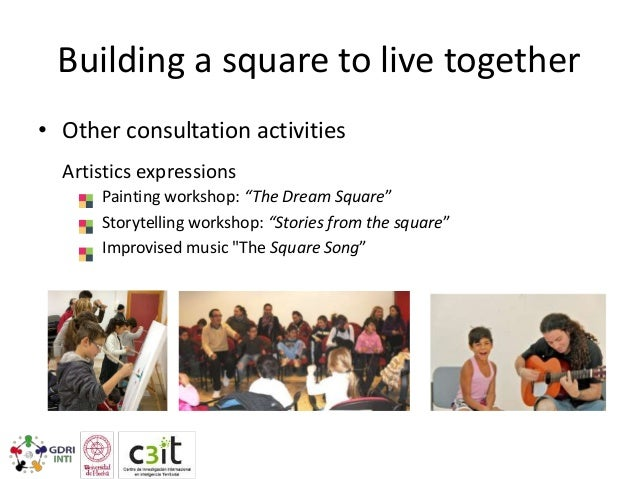Building a square to live together • Design phase, considering the opinion of citizens and presentation