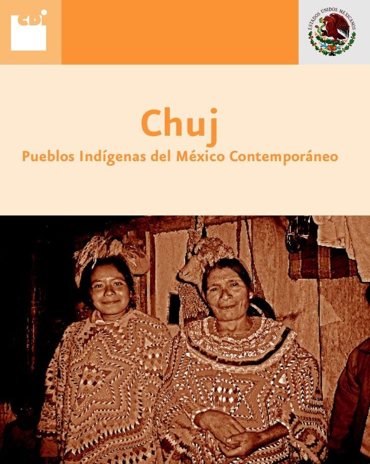 Chuj Pueblos Indígenas del México Contemporáneo