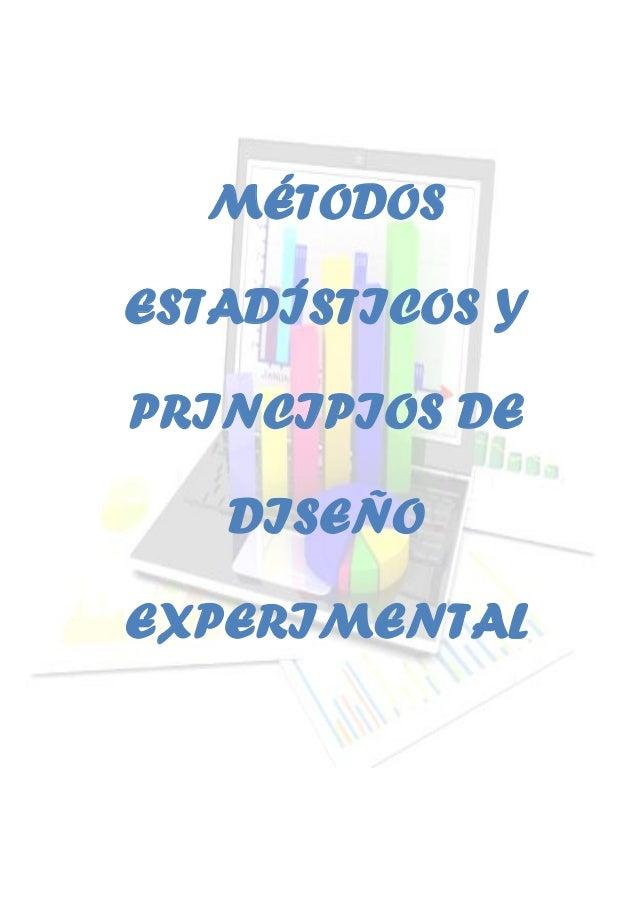 MÉTODOS ESTADÍSTICOS Y PRINCIPIOS DE DISEÑO EXPERIMENTAL