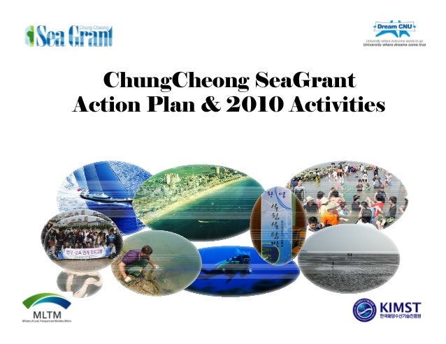 2010 계획 ChungCheong SeaGrant Action Plan & 2010 Activities