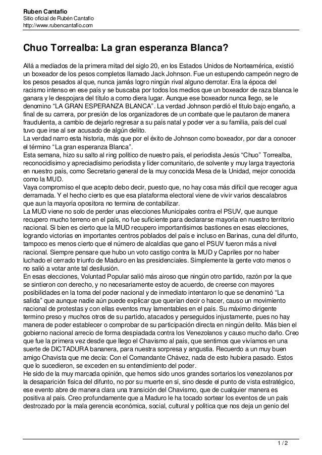 Ruben Cantafio Sitio oficial de Rubén Cantafio http://www.rubencantafio.com Chuo Torrealba: La gran esperanza Blanca? Allá...