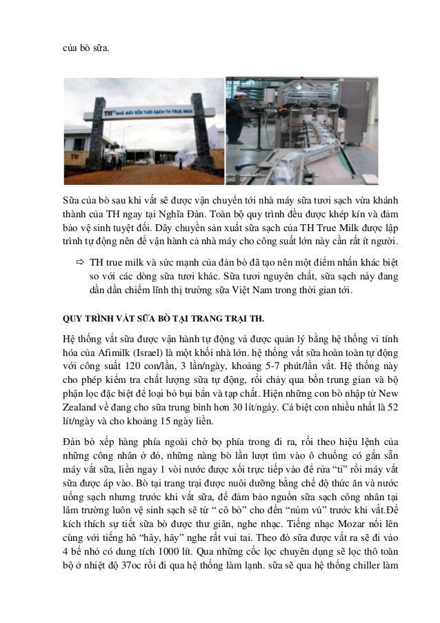 của bò sữa.  Sữa của bò sau khi vắt sẽ được vận chuyển tới nhà máy sữa tươi sạch vừa khánh thành của TH ngay tại Nghĩa Đàn...