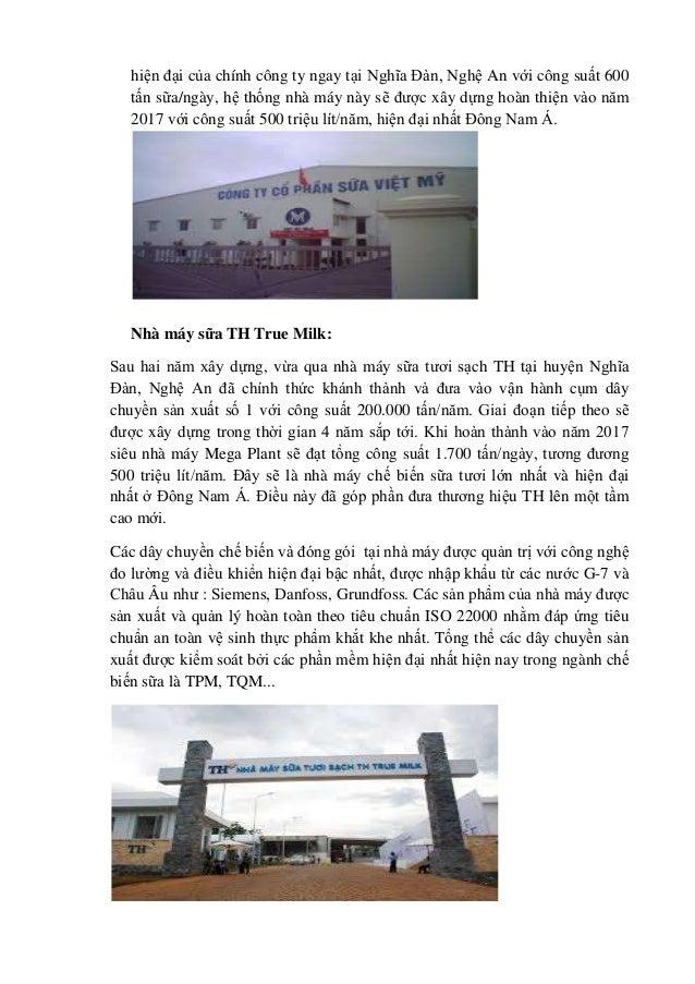 hiện đại của chính công ty ngay tại Nghĩa Đàn, Nghệ An với công suất 600 tấn sữa/ngày, hệ thống nhà máy này sẽ được xây dự...