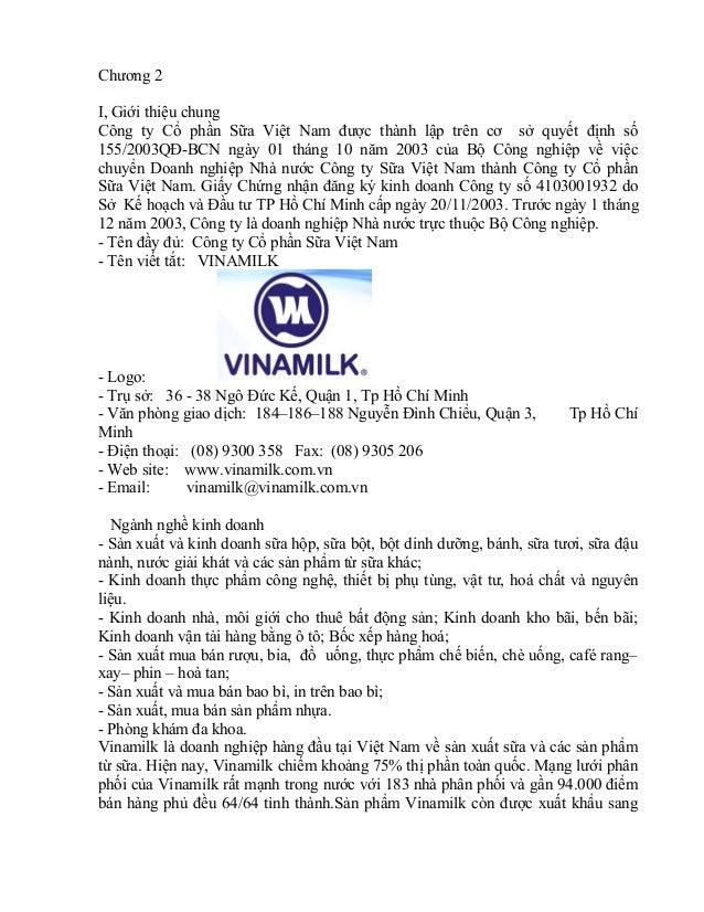 Chương 2 I, Giới thiệu chung Công ty Cổ phần Sữa Việt Nam được thành lập trên cơ sở quyết định số 155/2003QĐ-BCN ngày 01 t...