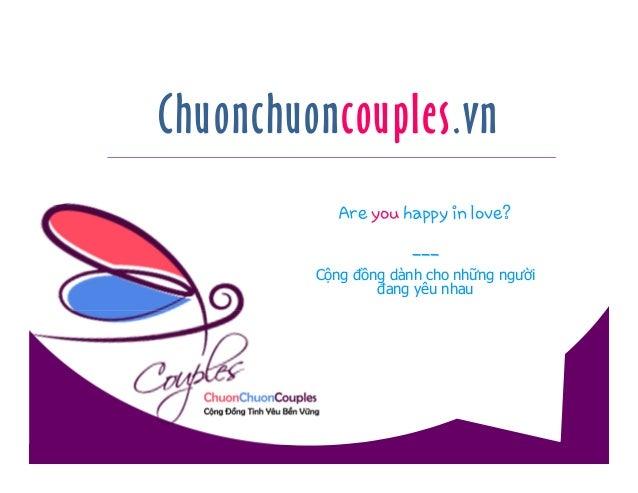 Chuonchuoncouples.vn Are you happy in love? --- Cộng đồng dành cho những người đang yêu nhau