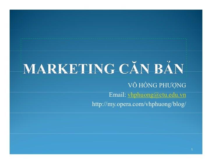 VÕ HỒNG PHƯỢNG       Email: vhphuong@ctu.edu.vnhttp://my.opera.com/vhphuong/blog/                                     1