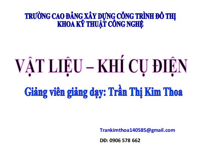 Trankimthoa140585@gmail.comDĐ: 0906 578 662