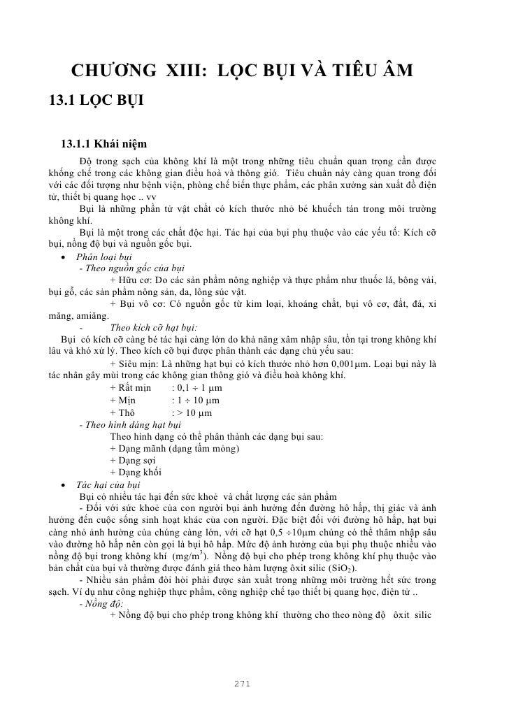 CHƯƠNG XIII: LỌC BỤI VÀ TIÊU ÂM13.1 LỌC BỤI  13.1.1 Khái niệm         Độ trong sạch của không khí là một trong những tiêu ...