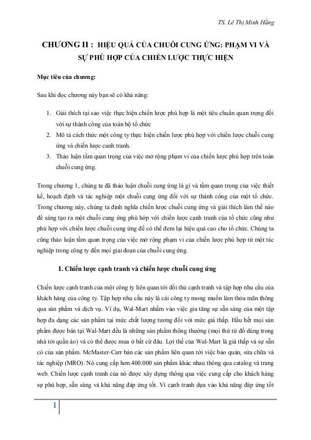 TS. Lê Thị Minh Hằng 1 CHƯƠNG II : HIỆU QUẢ CỦA CHUỖI CUNG ỨNG: PHẠM VI VÀ SỰ PHÙ HỢP CỦA CHIẾN LƯỢC THỰC HIỆN Mục tiêu củ...