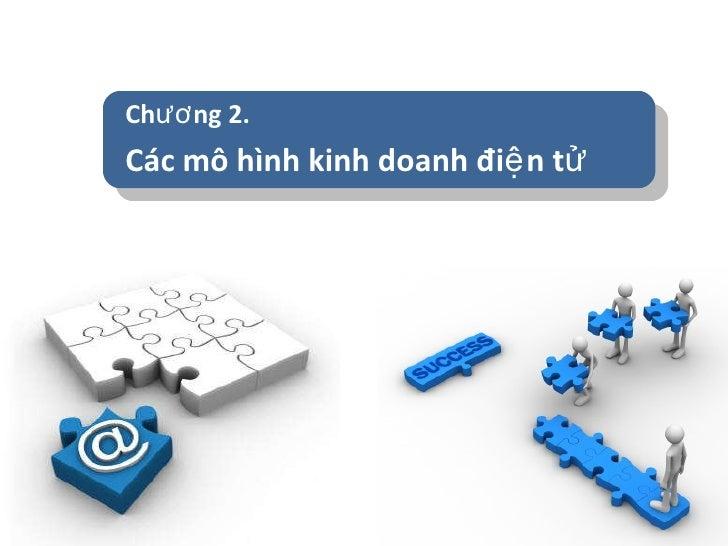 Chương 2. Các mô hình kinh doanh điện tử