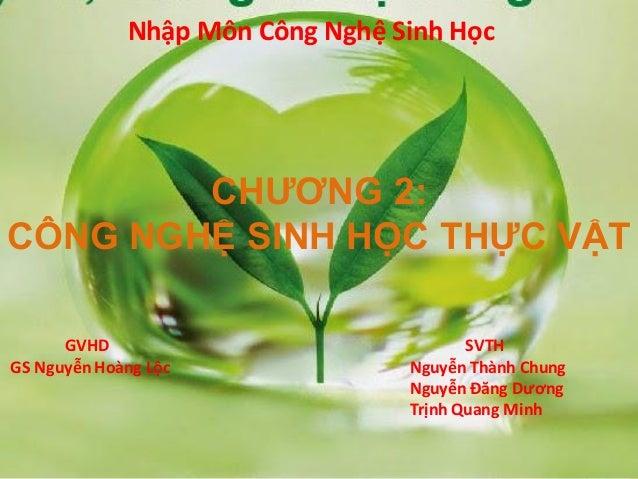 Chuong 2 cong nghe sinh hoc thuc vat