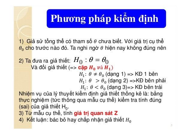 Chuong3 KIỂM ĐỊNH GIẢ THUYẾT THỐNG KÊ Slide 3