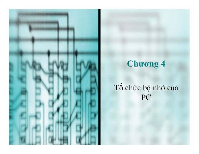 Chương 4 Tổ chức bộ nhớ của PC