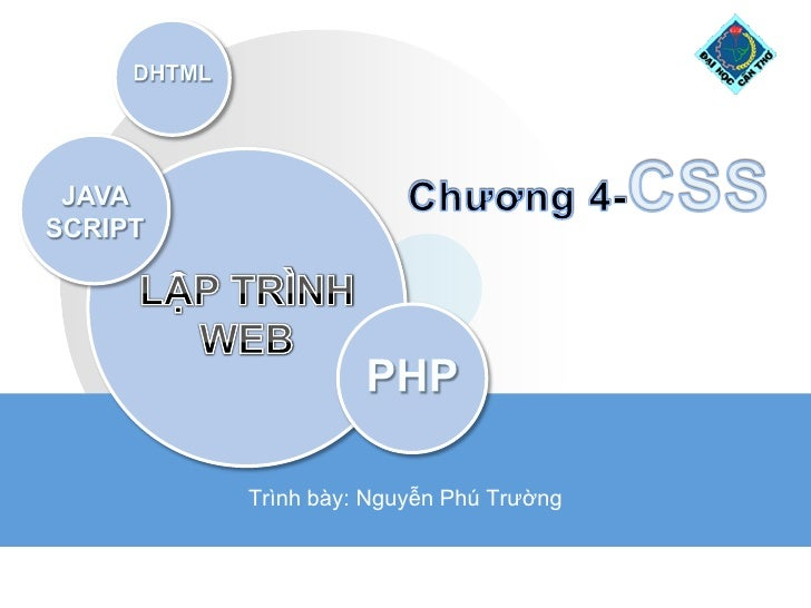 Trình bày: Nguyễn Phú Trường