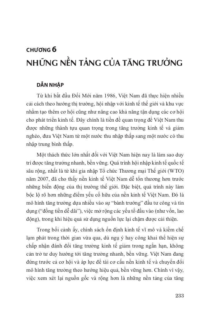 chương 6NHỮNG NỀN TẢNG CỦA TĂNG TRƯỞNG    DẪN NHẬP     Từ khi bắt đầu Đổi Mới năm 1986, Việt Nam đã thực hiện nhiềucải các...